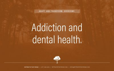 Addiction and Dental Health